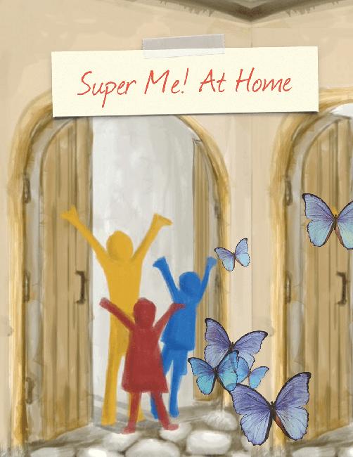 Super Me! At Home